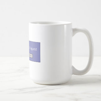 You Have A Friend Request Basic White Mug