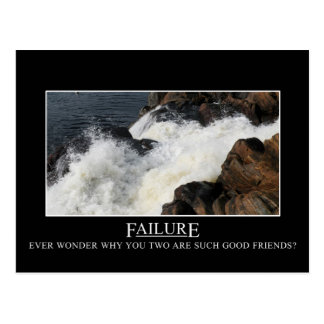 You have a great relationship with failure postcard