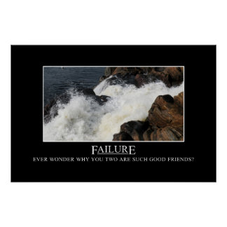You have a great relationship with failure [XL] Poster