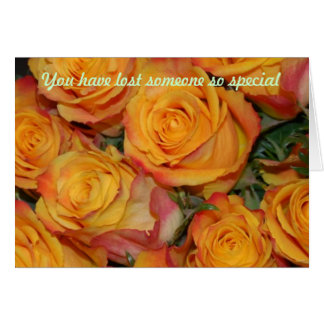 You have lost someone so special card