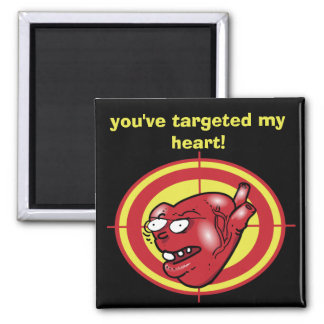you have targeted my heart funny cartoon magnet