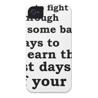 you have though some bad days to earn the best day Case-Mate iPhone 4 cases
