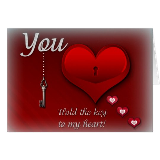 You hold the key to my heart card