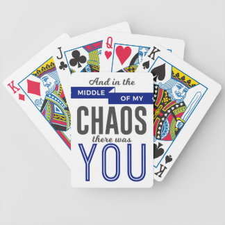 You In The Chaos Bicycle Playing Cards