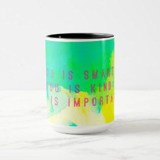 You Is Smart Mug