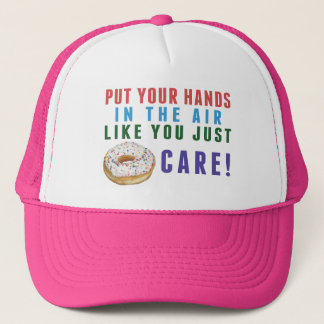 You Just Donut (don't) Trucker Hat