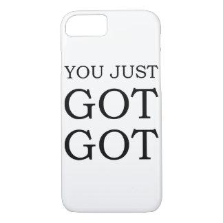 You Just Got Got Case