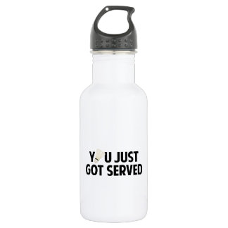 You Just Got Served 532 Ml Water Bottle