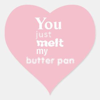 You Just Melt My Butterpan sticker