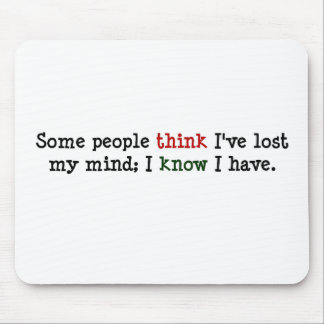 You just think you know what's on my mind mouse pad