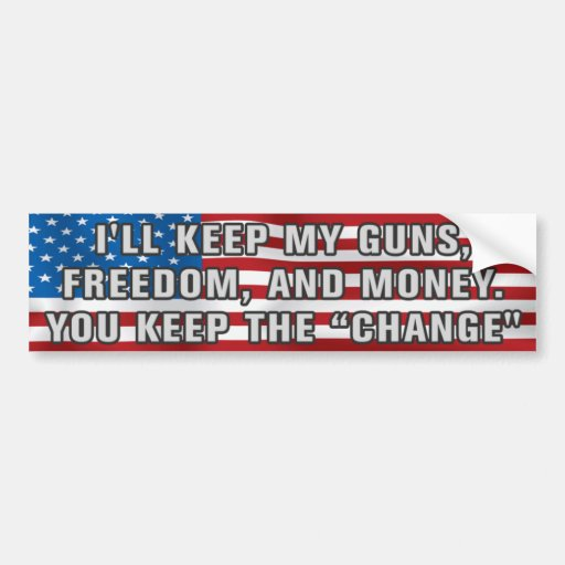 You Keep The Change Bumper Sticker