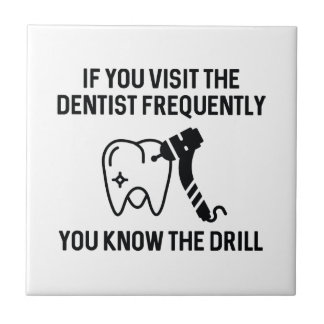 You Know The Drill Ceramic Tile