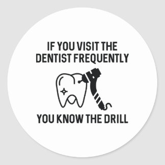 You Know The Drill Classic Round Sticker