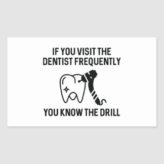 You Know The Drill Rectangular Sticker