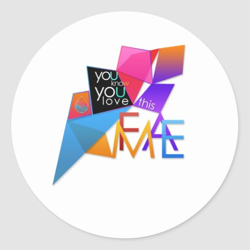 (You Know You Love This) FAME Sticker