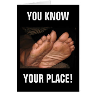 YOU KNOW YOUR PLACE! CARD