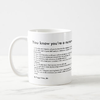 You know you're a nurse when... coffee mug