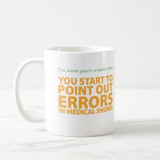 You know you're a nurse when... coffee mug