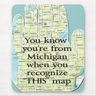 You Know You're From Michigan When You Recognize Mouse Pad