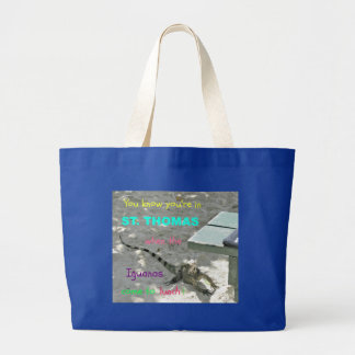 You know you're in St. Thomas when... Jumbo Tote Bag