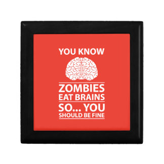 You Know - Zombies Eat Brains Joke Gift Box