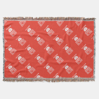 You Know - Zombies Eat Brains Joke Throw Blanket