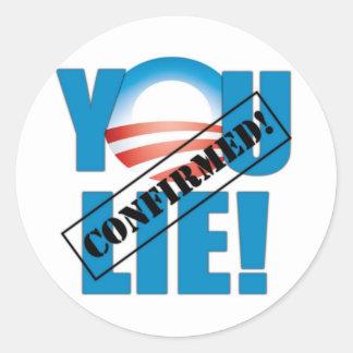 You Lie! Confirmed! Sticker