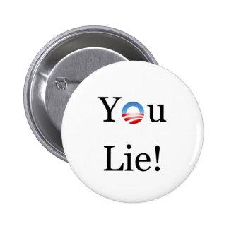 You Lie Obama 6 Cm Round Badge