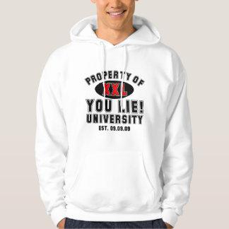 You Lie! University Hoodie