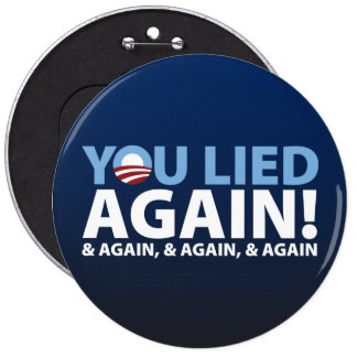 You Lied Again! 6 Cm Round Badge
