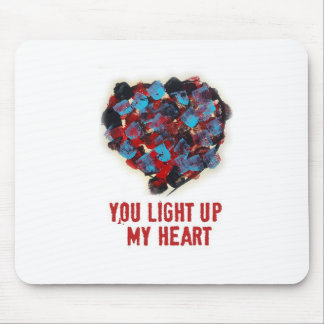 You light up my heart Mousepad Mouse Pad