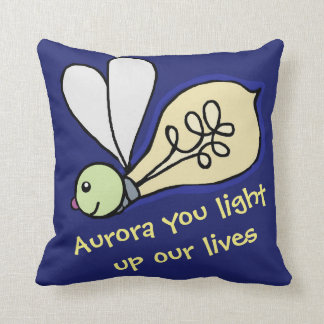 You light up our lives Light-in-bug Pillow