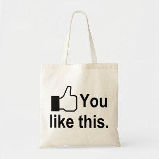 You Like This Budget Tote Bag