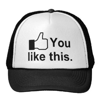 You Like This Cap