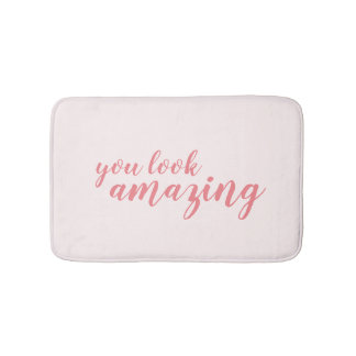 You look amazing pink calligraphy bath mat