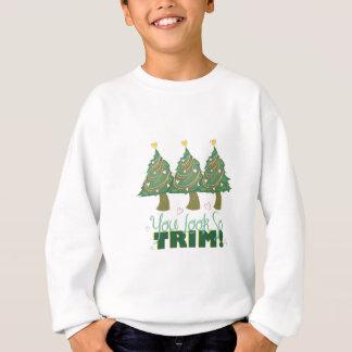 You Look Trim Sweatshirt