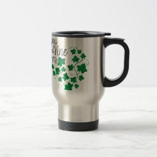 You Look Vine Travel Mug