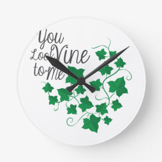 You Look Vine Wall Clock