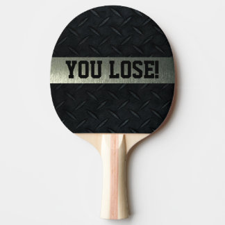 You Lose Smack Talk Ping Pong Paddle