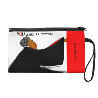 YOU MAKE IT HAPPEN! WRISTLET