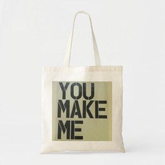 You Make Me Canvas Bag