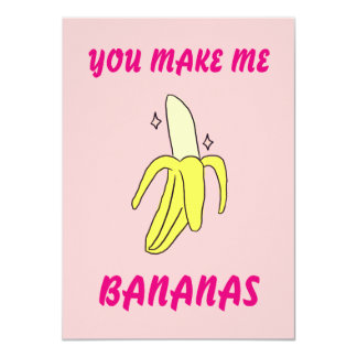 You Make Me Bananas Valentine's Card