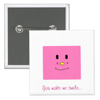 You make me smile...pink button