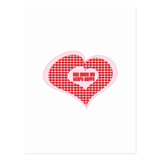 You Make My Heart Happy Postcard