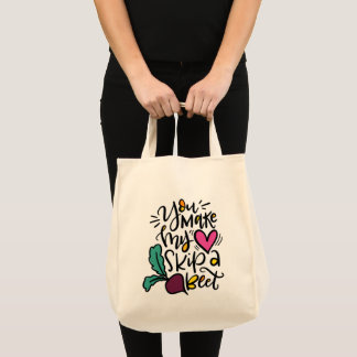 You Make My Heart Skip a Beat Tote Bag