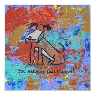 You make my tail wiggle! card