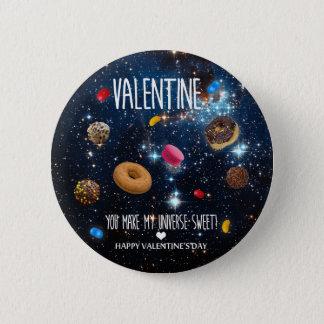You make my universe sweet Valentine 6 Cm Round Badge