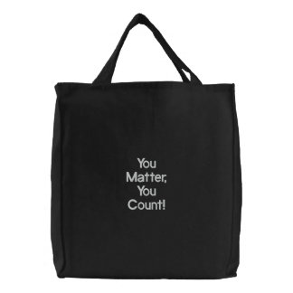 You Matter You Count Embroidered Bag