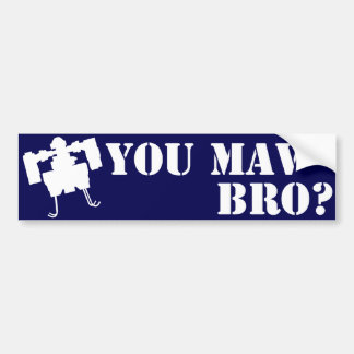You MAV Bro? Bumper Sticker in Blue