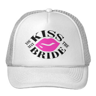 YOU MAY KISS THE BRIDE TRUCKER HAT